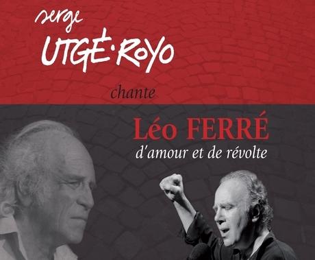 SERGE UTGE-ROYO REND HOMMAGE à LEO FERRE à L'ALHAMBRA (JMTV+)