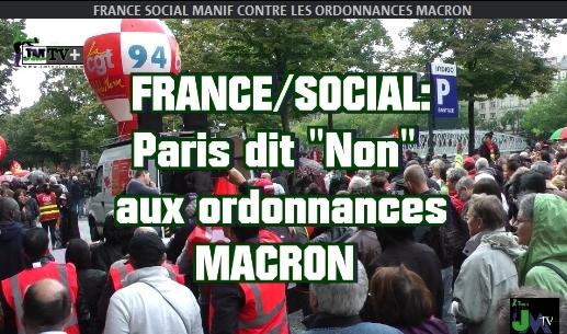 FRANCE/SOCIAL: LA RUE RÉPOND AUX ORDONNANCES MACRON (JMTV+)