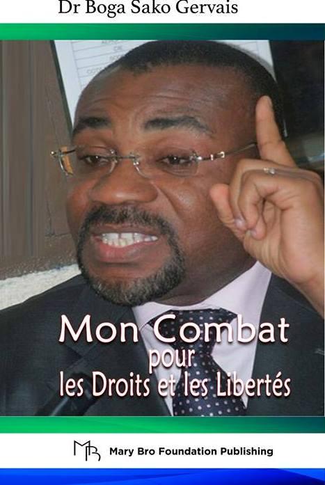 «MON COMBAT POUR LES DROITS ET LES LIBERTÉS» de Dr BOGA SAKO GERVAIS (JMTV+)