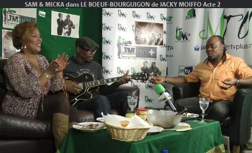 SAM & MICKA dans «Le BŒUF-BOURGUIGNON de JACKY MOIFFO» Acte 2 (JMTV+)