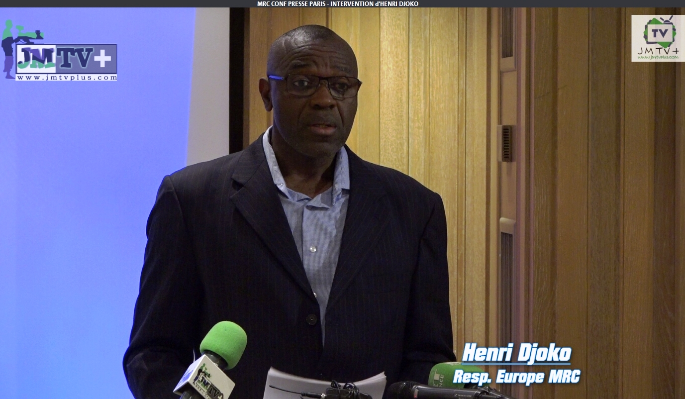 MRC,CONFÉRENCE de PRESSE à PARIS: INTERVENTION d'HENRI DJOKO