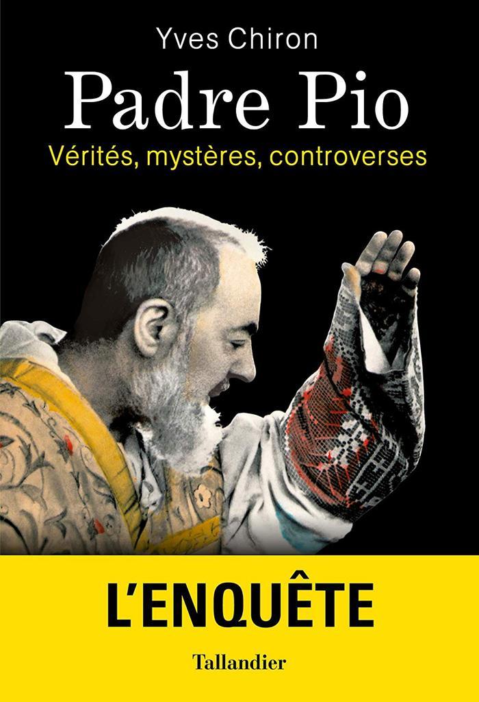 Padre Pio, longtemps méconnu, malmené et controversé