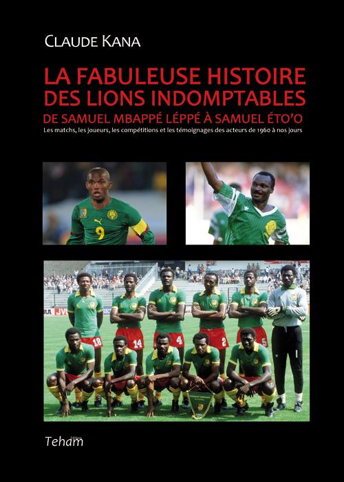 LA FABULEUSE HISTOIRE DES LIONS INDOMPTABLES, Part 1