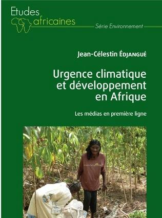 LIVRES: Urgence climatique et développement en Afrique, la place des médias